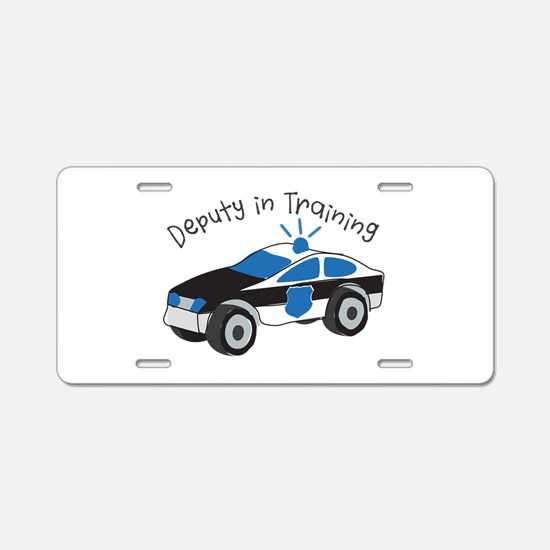 Deputy In Training Aluminum License Plate