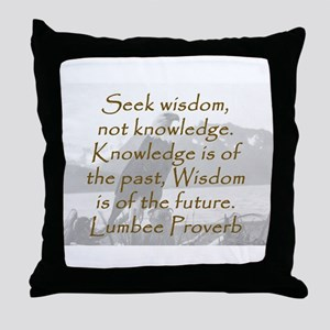 Seek Wisdom Throw Pillow