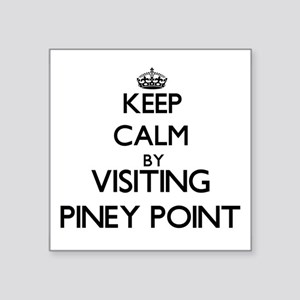 Keep calm by visiting Piney Point Massachusetts St