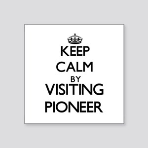 Keep calm by visiting Pioneer Massachusetts Sticke