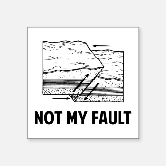 Not My Fault Sticker