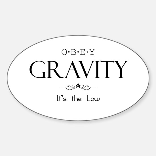 Obey Gravity Sticker (Oval)
