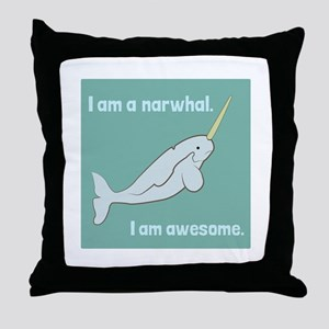 I Am A Narwhal Throw Pillow