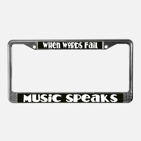 Music Speaks License Plate Frame