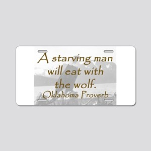 A Starving Man Aluminum License Plate