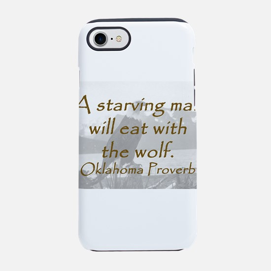 A Starving Man iPhone 7 Tough Case