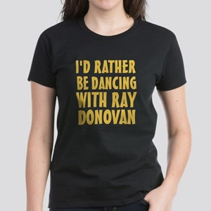 Dancing with Ray Donovan Women's Dark T-Shirt