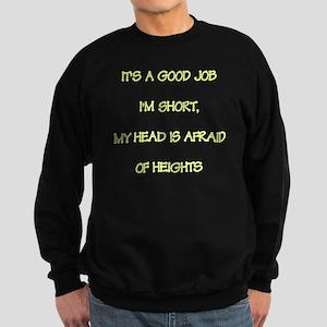 For Short Persons Sweatshirt (dark)