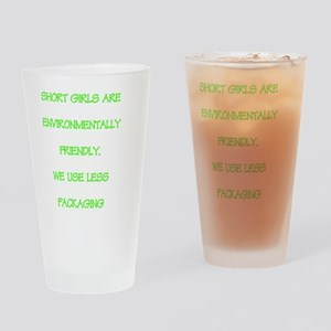 Short girls environmentally friendl Drinking Glass