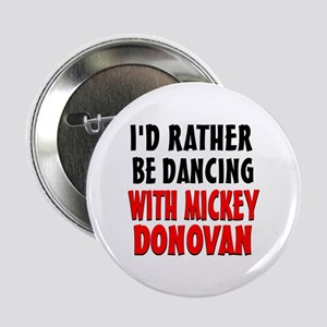 "Dancing with Mickey 2.25"" Button"