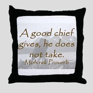 A Good Chief Throw Pillow