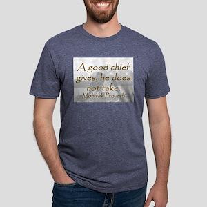 A Good Chief T-Shirt