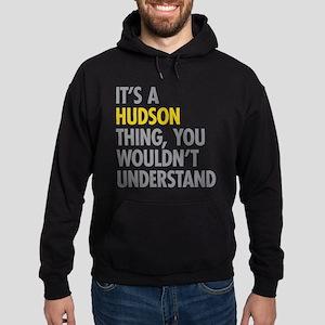 Its A Hudson Thing Hoodie (dark)