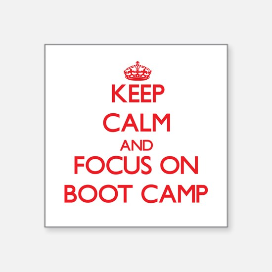 Keep Calm and focus on Boot Camp Sticker