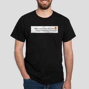 beer is proof T-Shirt
