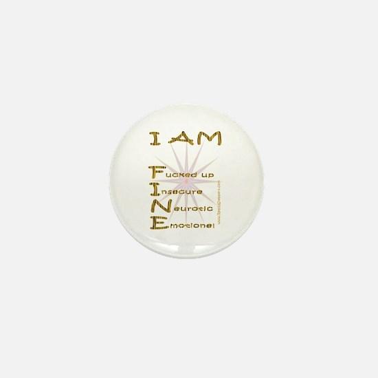 I am fine Mini Button