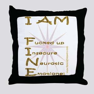 I am fine Throw Pillow