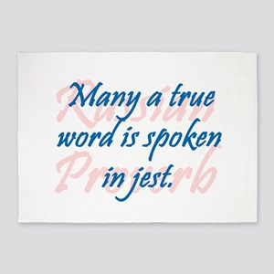 Many a True Word 5'x7'Area Rug