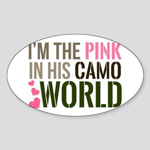 Im the Pink in his Camo World Sticker