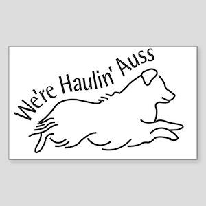 We're Haulin' Auss Sticker (Rectangle)