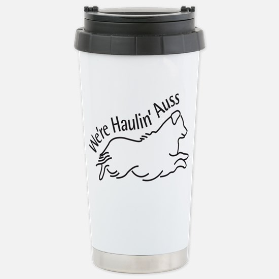We're Haulin' Auss Stainless Steel Travel Mug