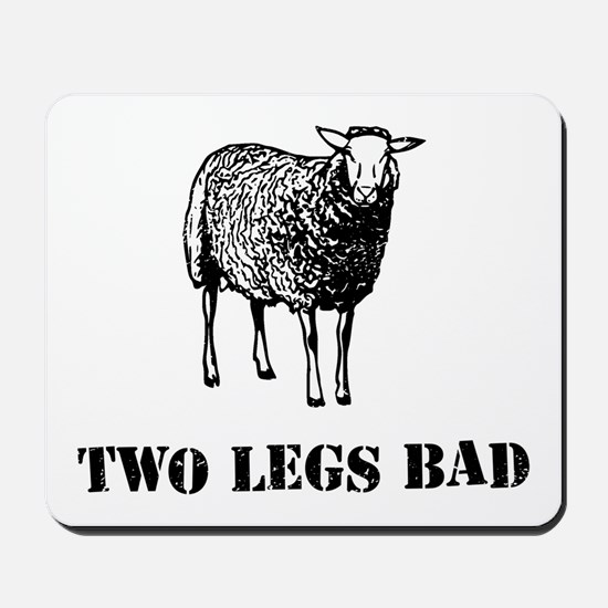 Two Legs Bad Sheep Mousepad