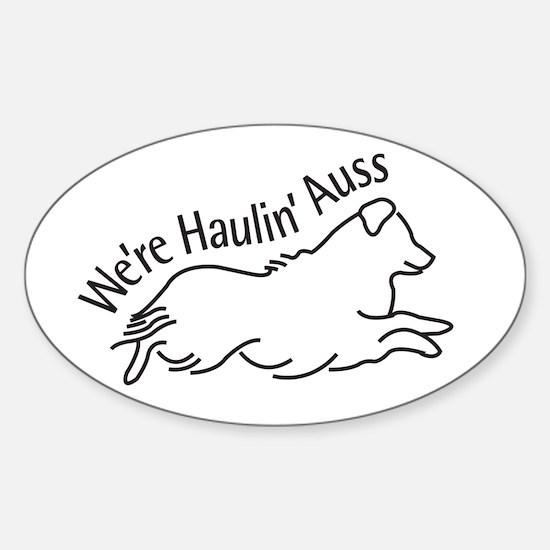 We're Haulin' Auss Stickers