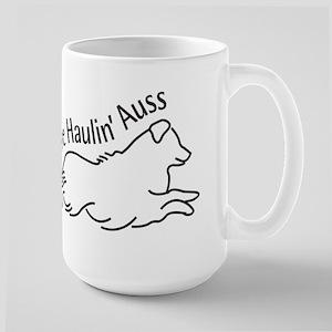 We're Haulin' Auss Mugs
