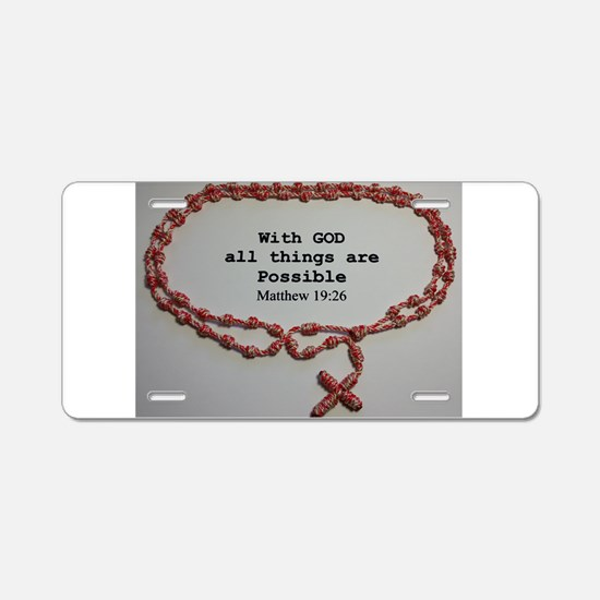 With God all things are Possible Aluminum License