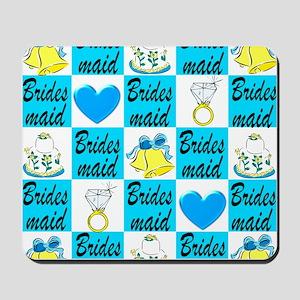 BRIDESMAID LOVE Mousepad