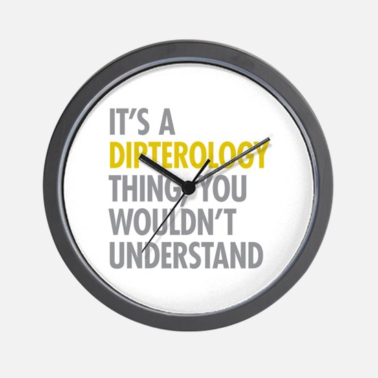 Its A Dipterology Thing Wall Clock