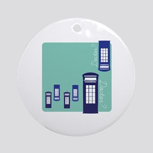Doctor Doctor? Ornament (Round)