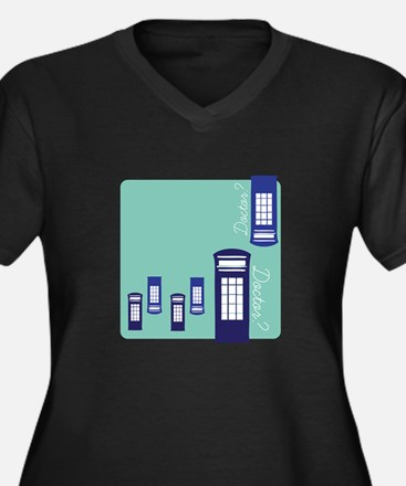 Doctor Doctor? Plus Size T-Shirt