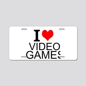 I Love Video Games Aluminum License Plate