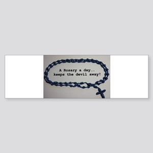 A Rosary a day, keeps the Devil away! Bumper Stick