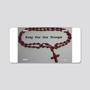 Pray for Our Troops Aluminum License Plate
