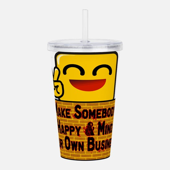 Mind Your Business Acrylic Double-wall Tumbler