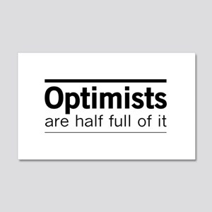 Optimists are half full of it Wall Decal