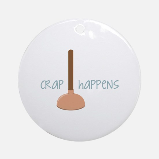 Crap Happens Ornament (Round)