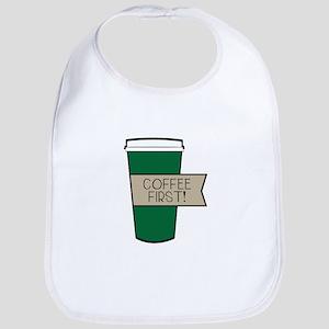 Coffee First! Bib