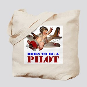 BORN TO BE A PILOT Tote Bag