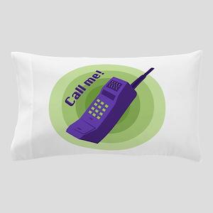 Call Me! Pillow Case