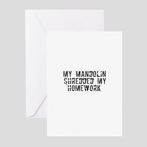 My Mandolin Shredded My Homew Greeting Cards (Pack