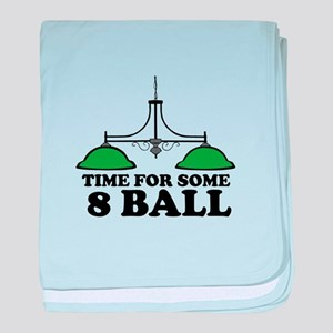 Time For Some 8 Ball baby blanket