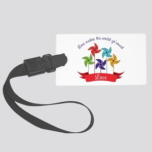Love Makes The World Go Round Luggage Tag
