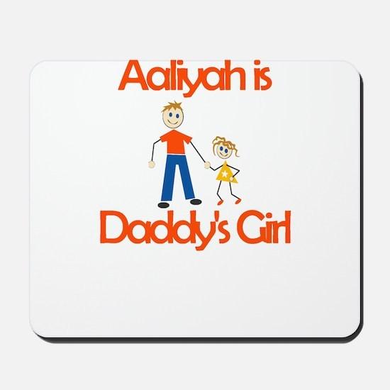 Aaliyah is Daddy's Girl Mousepad