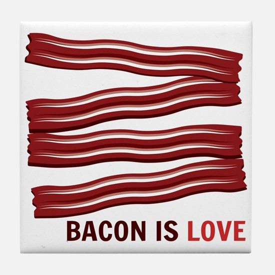 Bacon Is Love Tile Coaster