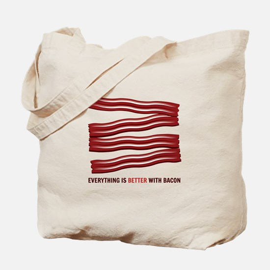 Better With Bacon Tote Bag