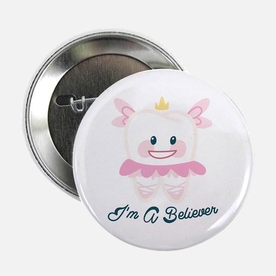 """Im A Believer 2.25"""" Button"""