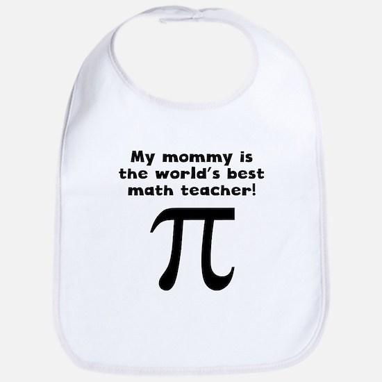 My Mommy Is The Words Best Math Teacher Bib